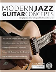 Modern Jazz Guitar Concepts: Cutting Edge Jazz Guitar Techniques With Virtuoso Jens Larsen