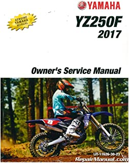 LIT-11626-30-23 2017 Yamaha YZ250F Motorcycle Owners Service Manual