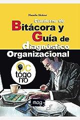 Cuaderno de Bitácora y Guía de diagnóstico organizacional: Full Color (Personas y Organizaciones) (Spanish Edition) Kindle Edition