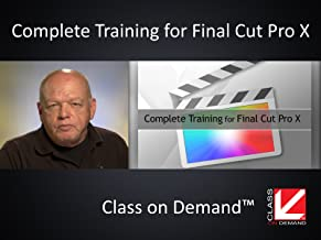 Complete Training for Final Cut Pro X (Insitutiional Use)