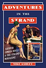 Adventures in The Strand: Arthur Conan Doyle & The Strand Magazine