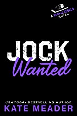 Jock Wanted (A Rookie Rebels Novel) Kindle Edition