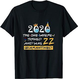 Funny Quarantine Birthday Gifts T-Shirt