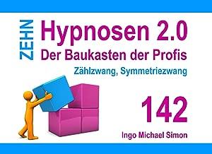 Zehn Hypnosen 2.0 - Band 142: Zählzwang, Symmetriezwang (German Edition)