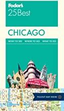 Fodor's Chicago 25 Best (Full-color Travel Guide)