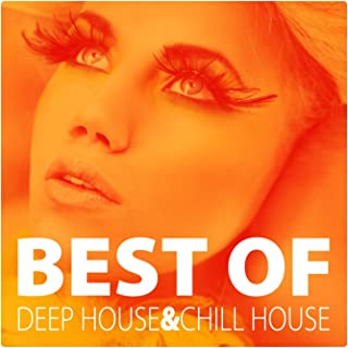 Best Of Deep House And Chill House