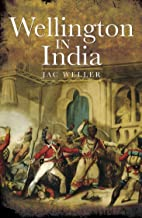Wellington in India (English Edition)