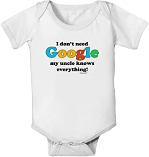 I Don't Need Google - Uncle Baby Romper Bodysuit