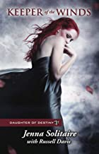 Keeper of the Winds (Daughter of Destiny Book 1)