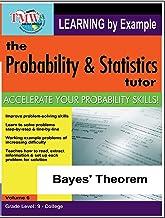 Probability & Statistics Tutor: Bayes' Theorem