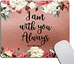 Smooffly Verse Bible Mouse Pad Custom,Verse I am You Always Bible Scripture Design with Watercolor Roses Personality Desings Gaming Mouse Pad