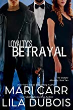 Loyalty's Betrayal: Billionaire Spy Enemies to Lovers Romance (Masters' Admiralty Book 2)