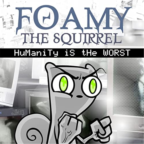 Nosey People [Explicit] by Foamy The Squirrel on Amazon