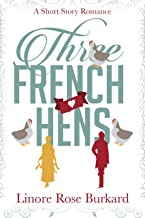 Three French Hens: A Short Historical Romance