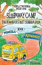 Sleepaway Camp-The Hoffman's Best Summer Ever!: Triple Trouble Plus One: Book 3