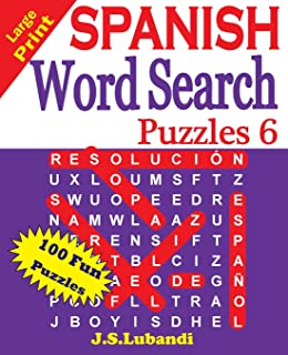 Large Print SPANISH Word Search Puzzles 6 (Volume 6) (Spanish Edition)