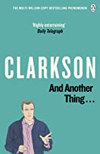 And Another Thing: The World According to Clarkson