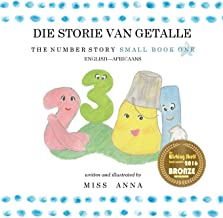 The Number Story 1 DIE STORIE VAN GETALLE: Small Book One English-Africaans (Afrikaans Edition)