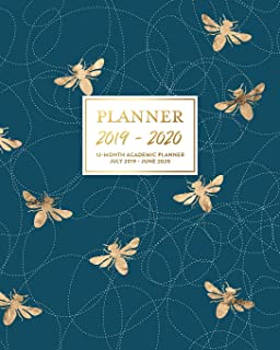 Planner 2019-2020 12-Month Academic Planner July 2019 - June 2020: Modern Navy Blue & Gold Honey Bee Dated Agenda Book Daily Weekly & Monthly Calendar ... Checklists, Notes and Goal Setting Pages