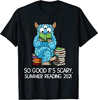 Summer Reading 2021 Monster Quote Reader Librarian Prize T-Shirt