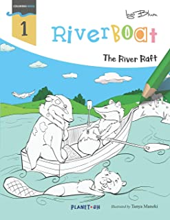 Riverboat: The River Raft Coloring Book