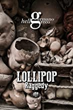 Lollipop Raggedy (The Lollipops Vol. 2)