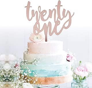 GrantParty Twenty-one Rose Gold Cake Topper  21st Birthday Anniversary Wedding Party Decoration Ideas  Perfect Keepsake (21 Rose Gold)