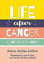 Life After Cancer: A Survivor's Guide