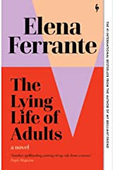 The Lying Life of Adults: A Novel Kindle Edition