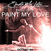 Paint My Love (Extended Version)