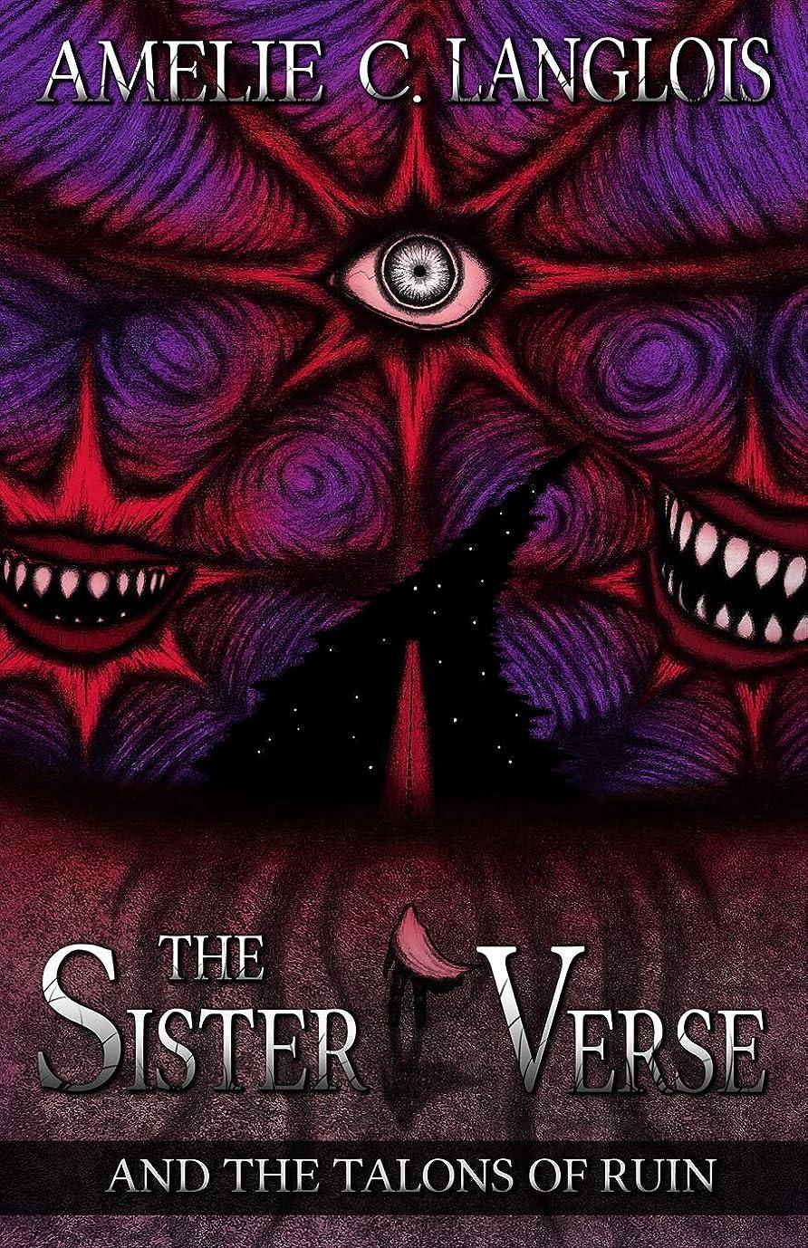 金銭的お金ゴム並外れてThe Sister Verse and the Talons of Ruin