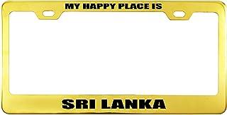 Printtoo Oro mi Lugar Feliz es Sri Lanka Texto Matrícula del Marco 2 Letras de Corte de Vinilo Impermeable de Acero Inoxidable con orificio-12 x 6 Pulgadas