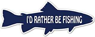 I'D Rather Be Fishing Fisherman Bass Fishing Saltwater Fishing Fishing Pole Bait ((Reflective)) 3M Vinyl Decal Bumper Sticker 3x8 inches