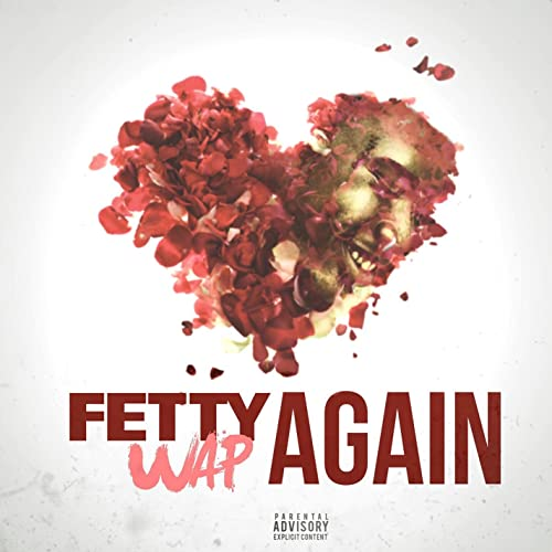 Fetty Wap - Again