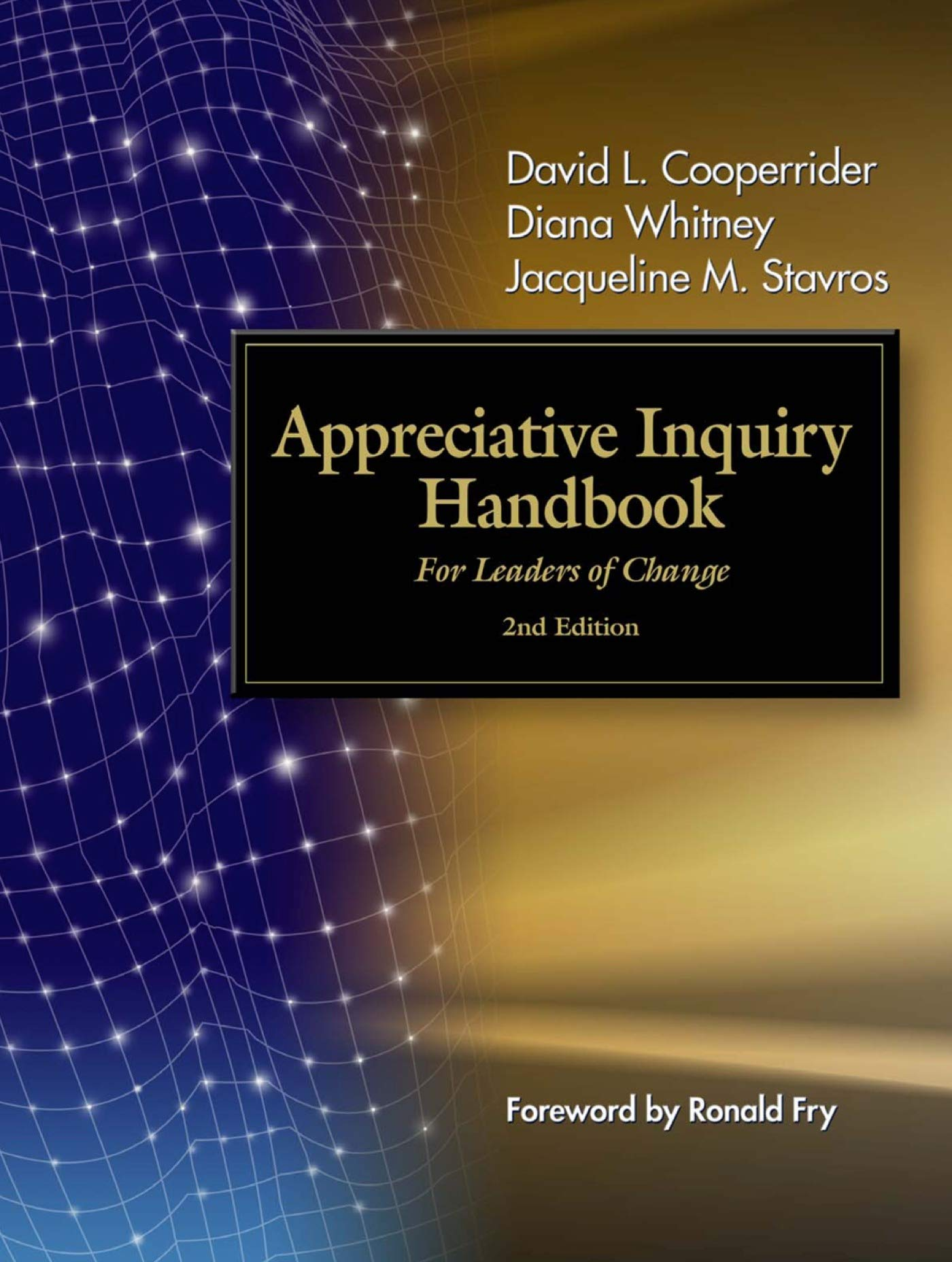 Download Ebook The Appreciative Inquiry Handbook. For Leaders Of Change