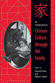 Introduction to Chinese Culture through the Family, An