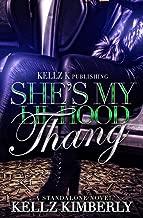 She's My Lil Hood Thang: A Standalone Novel