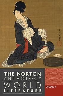 The Norton Anthology of World Literature (Third Edition) (Vol. D)