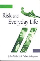 Risk and Everyday Life Kindle Edition