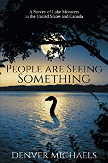 People are Seeing Something: A Survey of Lake Monsters in the United States and Canada