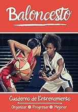 Baloncesto Cuaderno de Entrenamiento: Libro de ejercicios - Espacios para evaluar y apuntar objetivos - Páginas con cancha...