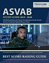 ASVAB Study Guide 2019-2020: ASVAB Prep Book and Practice Test Questions for the Armed Services Vocational Aptitude Battery Exam