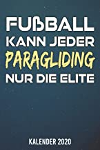 Kalender 2020: Paragliding nur die Elite A5 Kalender Planer für ein erfolgreiches Jahr - 110 Seiten