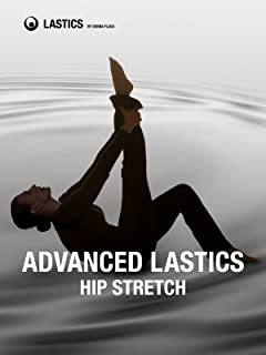 Hip Stretch: Advanced Lastics