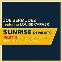 Sunrise (feat. Louise Carver) (Jay Santos & Bret Law Remix)