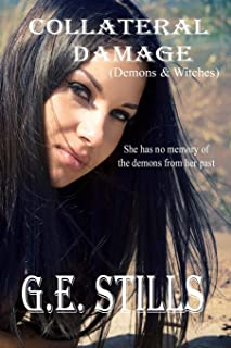 Collateral Damage (Demons & Witches)