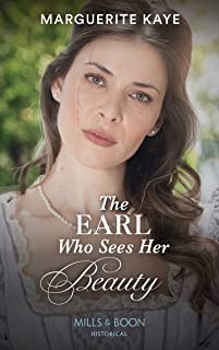 The Earl Who Sees Her Beauty (Mills & Boon Historical) (Revelations of the Carstairs Sisters, Book 1) (English Edition)