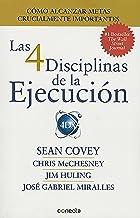 Las 4 disciplinas de la ejecución / The 4 Disciplines of Execution (Spanish Edition)