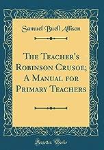 Best robinson crusoe manual Reviews