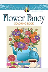 Creative Haven Flower Fancy Coloring Book Paperback